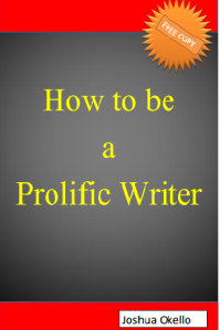 How to be a Prolific Writer